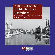 Cover-Bild zu Bodenheimer, Alfred: Rabbi Klein-Krimibox (Audio Download)