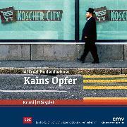 Cover-Bild zu Bodenheimer, Alfred: Kains Opfer (Audio Download)