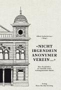 Cover-Bild zu Bodenheimer, Alfred (Hrsg.): Nicht irgendein anonymer Verein