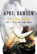 Cover-Bild zu Dawson, April: Kiss the Boss - Eine Chefin zum Verlieben