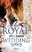 Cover-Bild zu Dawson, April: Royal Wedding (eBook)