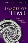 Cover-Bild zu Jaroszkiewicz, George (Associate Professor, Associate Professor, The University of Nottingham): Images of Time