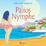 Cover-Bild zu Waberer, Keto von: Palios Nymphe (Audio Download)