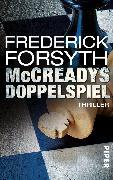 Cover-Bild zu Forsyth, Frederick: McCreadys Doppelspiel (eBook)