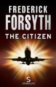 Cover-Bild zu Forsyth, Frederick: Citizen (Storycuts) (eBook)