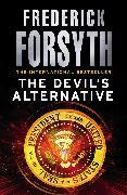 Cover-Bild zu Forsyth, Frederick: The Devil's Alternative (eBook)