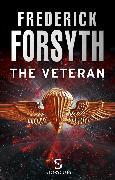 Cover-Bild zu Forsyth, Frederick: The Veteran (Storycuts) (eBook)