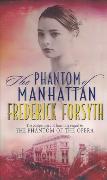 Cover-Bild zu Forsyth, Frederick: Phantom Of Manhattan (eBook)