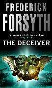 Cover-Bild zu Forsyth, Frederick: The Deceiver (eBook)