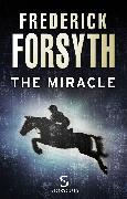 Cover-Bild zu Forsyth, Frederick: The Miracle (Storycuts) (eBook)
