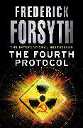 Cover-Bild zu Forsyth, Frederick: The Fourth Protocol (eBook)