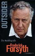 Cover-Bild zu Forsyth, Frederick: Outsider (eBook)