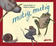 Cover-Bild zu Pauli, Lorenz: mutig, mutig - Miniformat