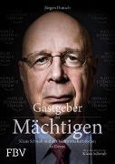 Cover-Bild zu Dunsch, Jürgen: Gastgeber der Mächtigen