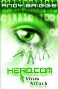 Cover-Bild zu Hero.com 02. Virus Attack von Briggs, Andy