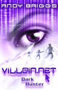 Cover-Bild zu Villain.net 02. Dark Hunter von Briggs, Andy