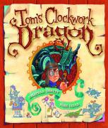 Cover-Bild zu Tom's Clockwork Dragon von Emmett, Jonathan