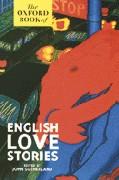 Cover-Bild zu The Oxford Book of English Love Stories von Sutherland, John (Hrsg.)