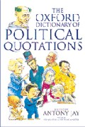 Cover-Bild zu The Oxford Dictionary of Political Quotations von Jay, Antony (Hrsg.)