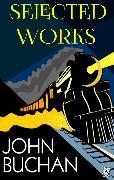 Cover-Bild zu Selected Works of John Buchan (eBook) von Buchan, John