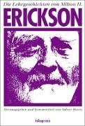 Cover-Bild zu Erickson, Milton H.: Die Lehrgeschichten von Milton H. Erickson