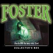 Cover-Bild zu Döring, Oliver: Foster, Box 3: In mir der Tod (Folgen 10-13) (Audio Download)