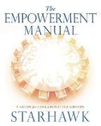 Cover-Bild zu Starhawk, Starhawk: The Empowerment Manual (eBook)
