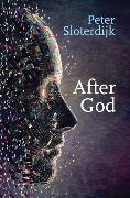 Cover-Bild zu Sloterdijk, Peter: After God