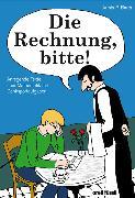 Cover-Bild zu Die Rechnung, bitte! von Barth, Armin P.