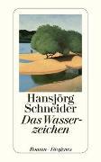 Cover-Bild zu Schneider, Hansjörg: Das Wasserzeichen