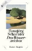 Cover-Bild zu Schneider, Hansjörg: Das Wasserzeichen (eBook)