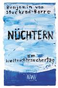 Cover-Bild zu Stuckrad-Barre, Benjamin v.: Nüchtern am Weltnichtrauchertag