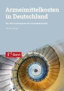 Cover-Bild zu Binger, Michael: Arzneimittelkosten in Deutschland