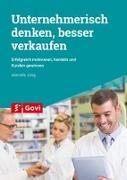 Cover-Bild zu Jung, Marcella: Unternehmerisch denken, besser verkaufen