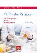 Cover-Bild zu Breitkreutz, Jörg: Fit für die Rezeptur