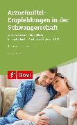 Cover-Bild zu Miller, David: Arzneimittelempfehlungen in der Schwangerschaft (eBook)