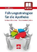 Cover-Bild zu Jung, Marcella: Führungsstrategien für die Apotheke (eBook)
