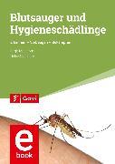 Cover-Bild zu Mehlhorn, Heinz: Blutsauger und Hygieneschädlinge (eBook)