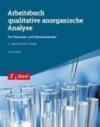 Cover-Bild zu Häfner, Dirk: Arbeitsbuch qualitative anorganische Analyse