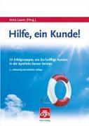 Cover-Bild zu Laven, Anna (Hrsg.): Hilfe, ein Kunde!