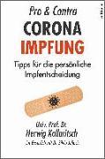 Cover-Bild zu Kollaritsch, Herwig: Pro & Contra Coronaimpfung