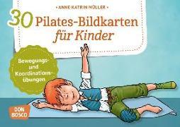 Cover-Bild zu 30 Pilates-Bildkarten für Kinder von Müller, Anne-Katrin