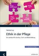 Cover-Bild zu Lay, Reinhard: Ethik in der Pflege