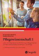 Cover-Bild zu Brandenburg, Hermann (Hrsg.): Pflegewissenschaft 1
