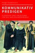 Cover-Bild zu Stadelmann, Helge: Kommunikativ predigen