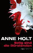 Cover-Bild zu Holt, Anne: Selig sind die Dürstenden (eBook)