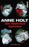 Cover-Bild zu Holt, Anne: Die Wahrheit dahinter (eBook)
