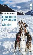 Cover-Bild zu Rohrbach, Dirk: Gebrauchsanweisung für Alaska