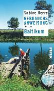 Cover-Bild zu Herre, Sabine: Gebrauchsanweisung für das Baltikum