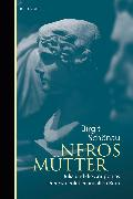 Cover-Bild zu Schönau, Birgit: Neros Mütter (eBook)